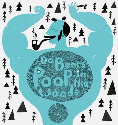 Poop in the Woods by Scott Balmer