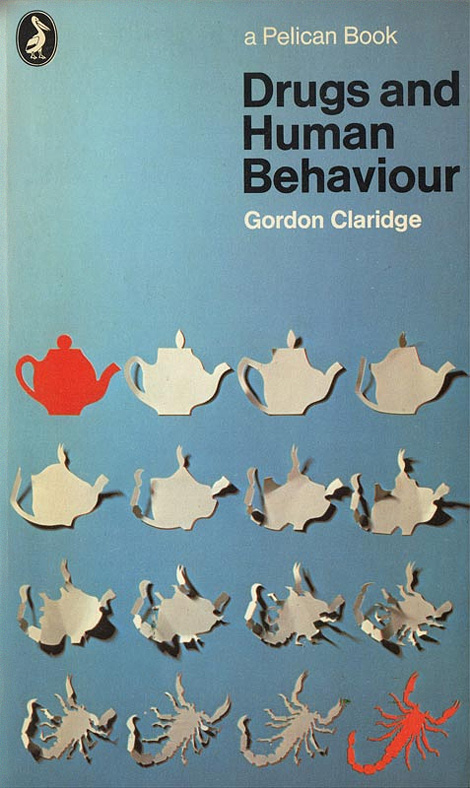 Gordon Claridge: Drugs and Human Behaviour