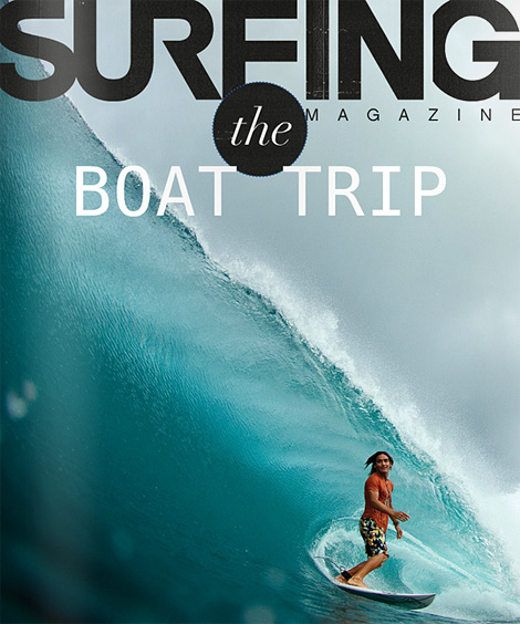 Surfing Magazine: The Boat Trip