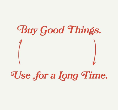 Buy good things