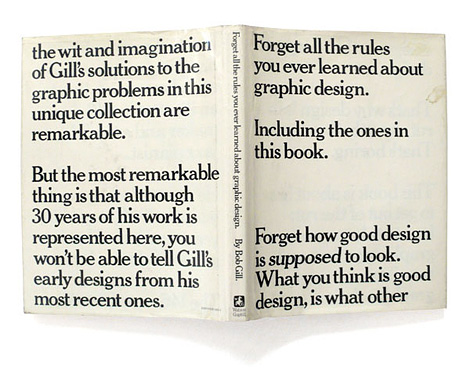 Forget all the rules you ever learned about graphic design
